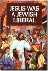 7828~Jesus-Was-A-Jewish-Liberal-Posters